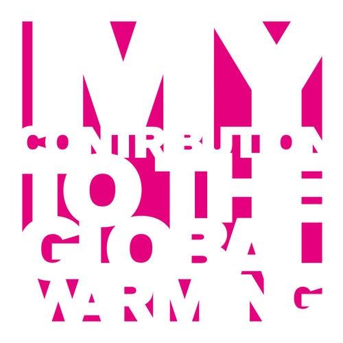 My Contribution to the Global Warming - Remixes 1995-2005 de Various Artists