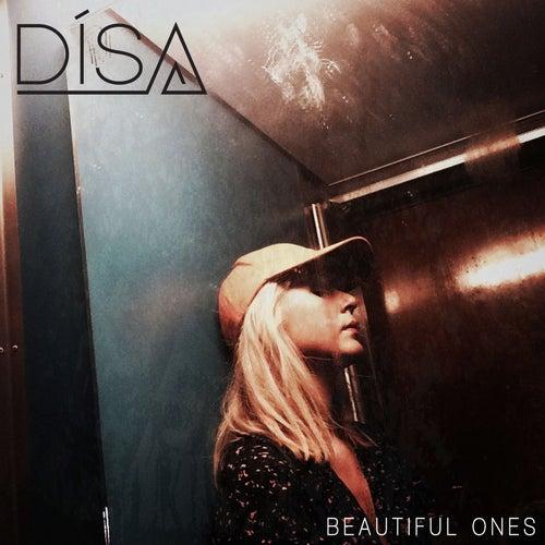 Beautiful Ones von DíSA