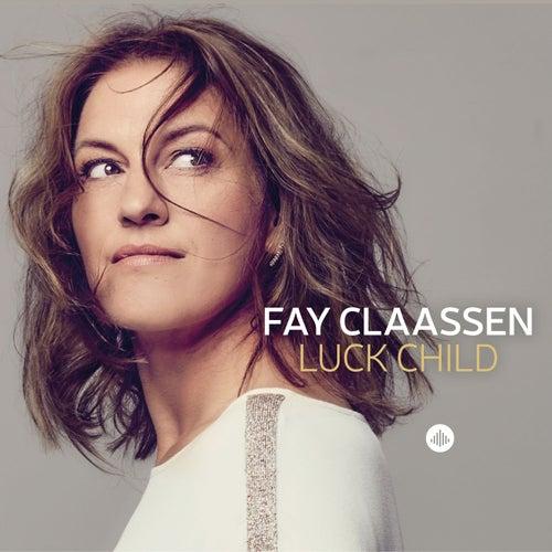 Luck Child van Fay Claassen