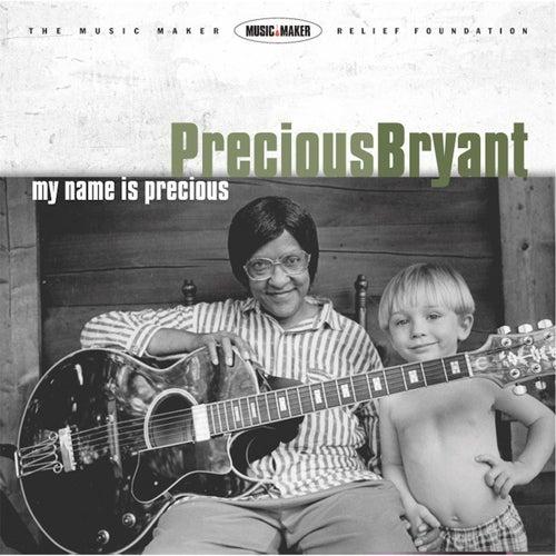 My Name Is Precious by Precious Bryant