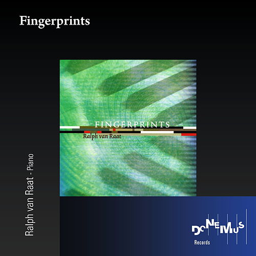 Fingerprints by Ralph van Raat