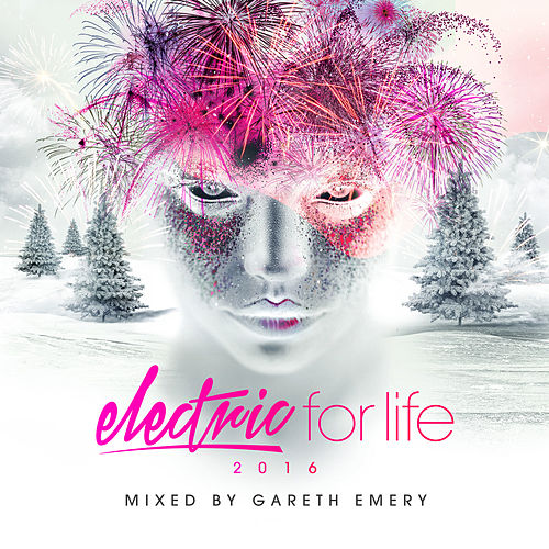 Electric For Life 2016 van Various Artists