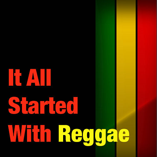 It All Started With Reggae de Various Artists