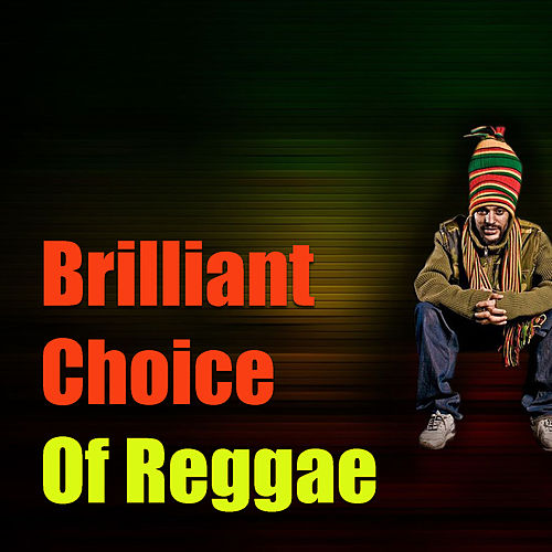 Brilliant Choice Of Reggae de Various Artists