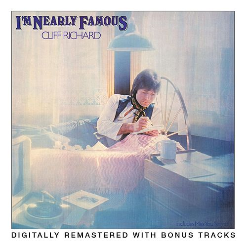 I'm Nearly Famous by Cliff Richard