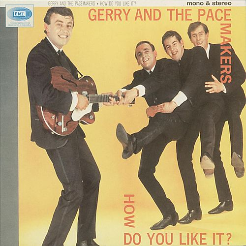 How Do You Like It? [Mono And Stereo Version] (Mono And Stereo Version) by Gerry