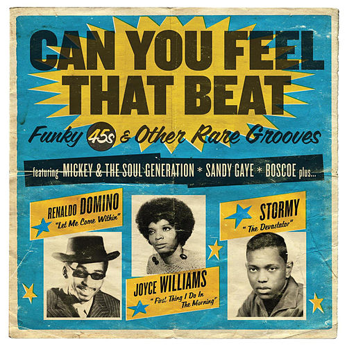 Can You Feel That Beat: Funky 45s and Other Rare Grooves de Various Artists