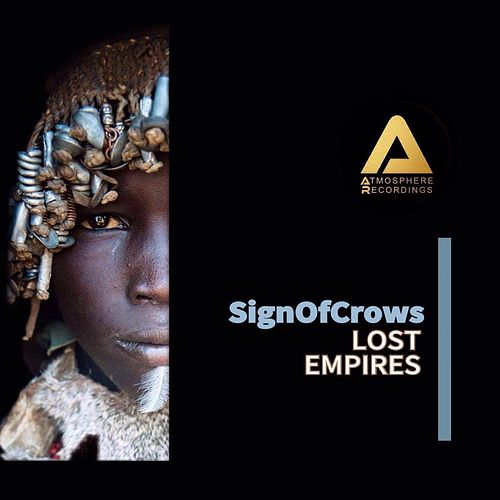 Lost Empires von Sign Of Crows