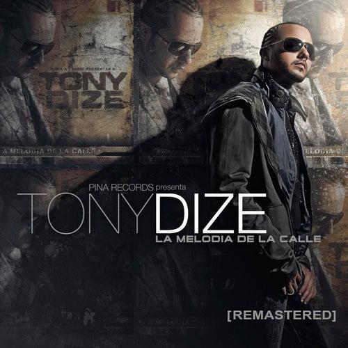 La Melodia de la Calle (Remastered) de Tony Dize