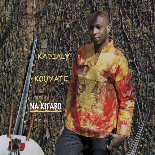 Na Kitabo by Kadialy Kouyate