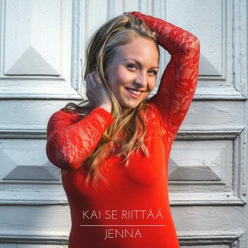 Kai Se Riittää by Jenna