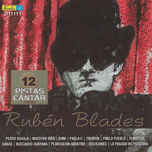 12 Pistas para Cantar Como - Originalmente Realizado por Rubén Blades by Galileo Y Su Banda
