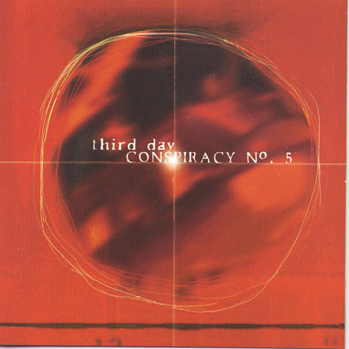 Conspiracy #5 de Third Day