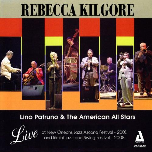 Live at Jazz Ascona Festival 2001 & Rimini Jazz Festival 2008 by Rebecca Kilgore