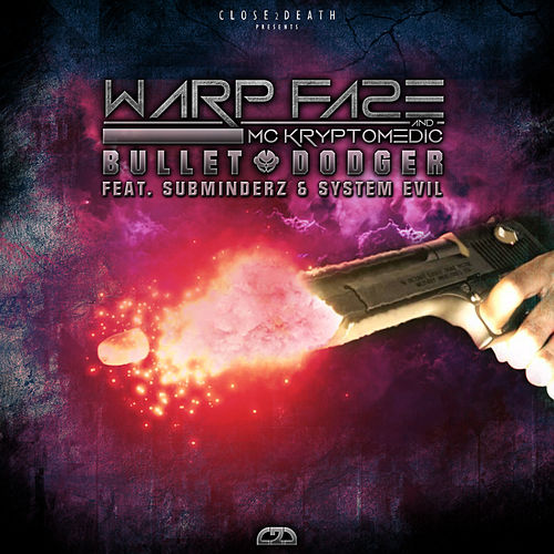 Bulletdodger EP by Warp Fa2e