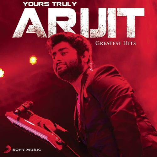 Yours Truly Arijit de Arijit Singh