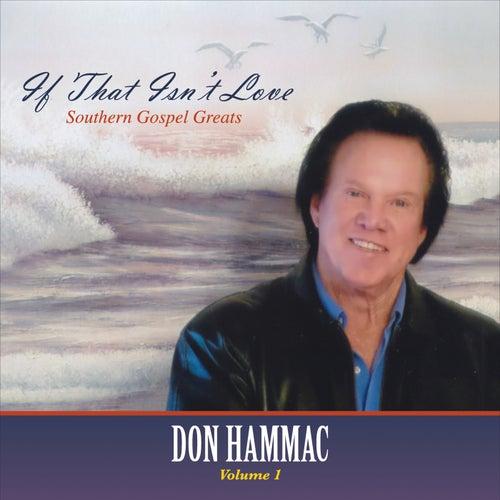 If That Isn't Love, Vol. 1 de Don Hammac