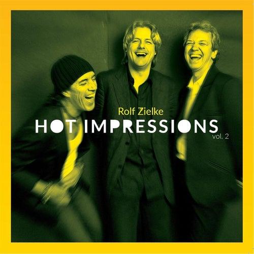 Hot Impressions, Vol. 2 by Rolf Zielke