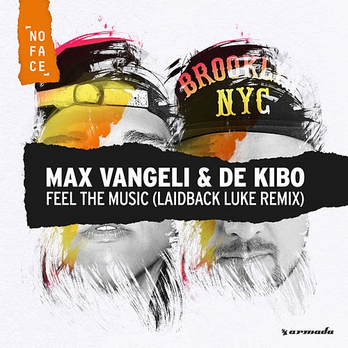 Feel The Music (Laidback Luke Remix) by Max Vangeli