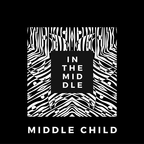 In the Middle by middle child