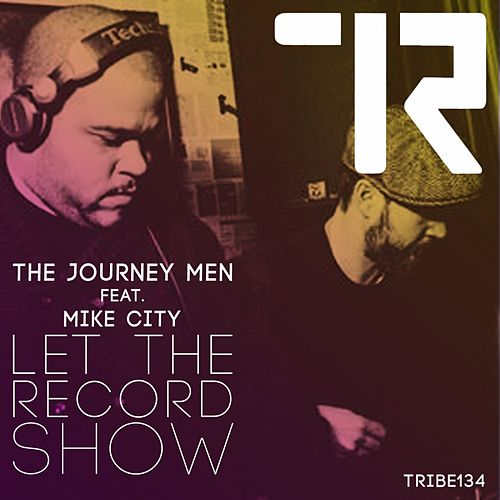 Let the Record Show by Journeymen