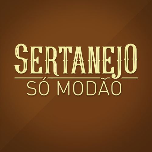 Sertanejo Só Modão de Various Artists