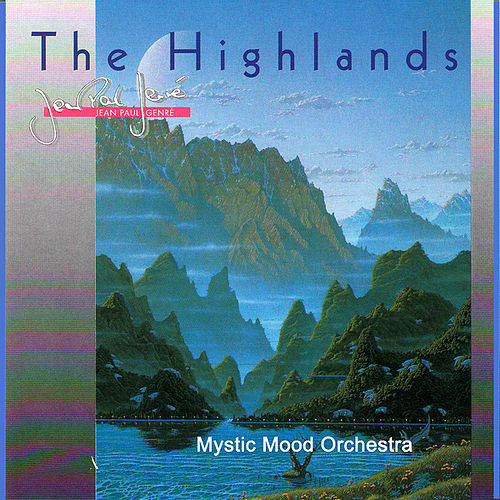 The Highlands by Mystic Mood Orchestra