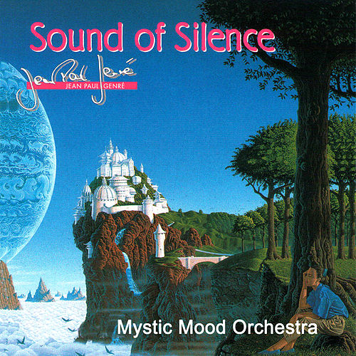 Sound Of Silence by Mystic Mood Orchestra