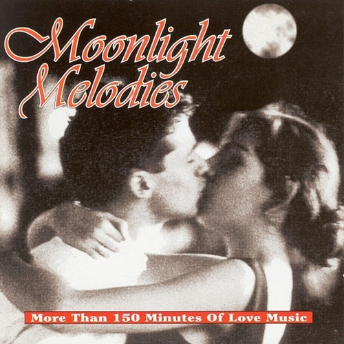 Moonlight Melodies by Various Artists