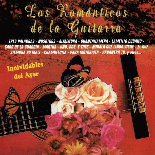 Inolvidables del Ayer de Los Romanticos De La Guitarra