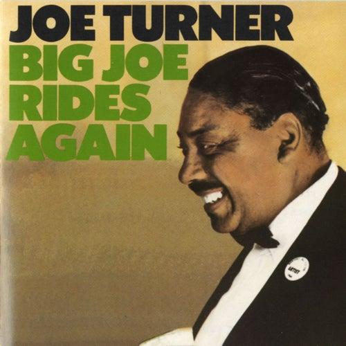 Big Joe Rides Again by Big Joe Turner