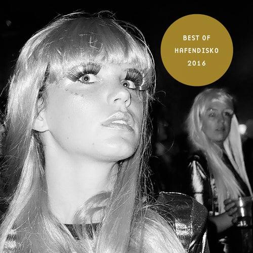 Hafendisko Best of 2016 von Various Artists
