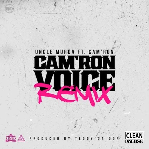 Cam'ron Voice (Remix) [feat. Cam'ron] von Uncle Murda