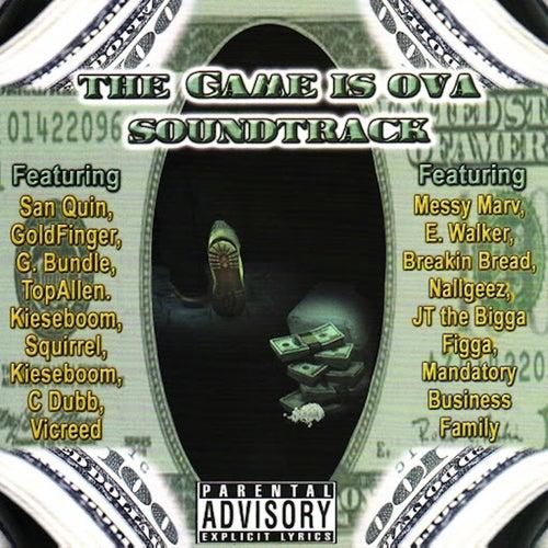 The Game Is Ova Soundtrack by JT the Bigga Figga