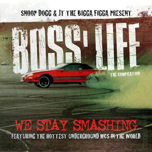Boss' Life by JT the Bigga Figga