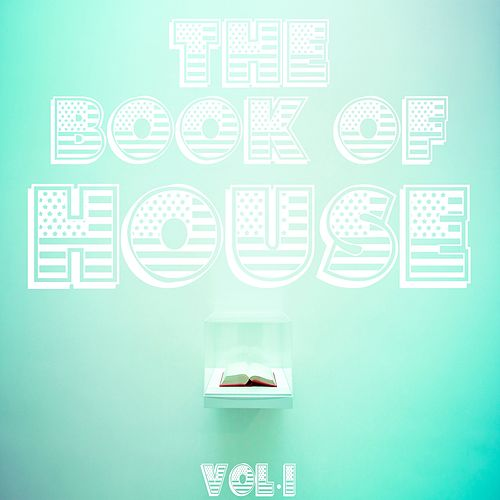 The Book Of House Vol.1 von Various Artists