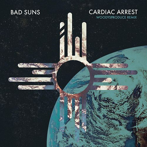 Cardiac Arrest (WoodysProduce Remix) von Bad Suns