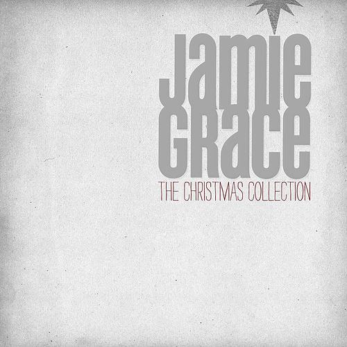 The Christmas Collection by Jamie Grace