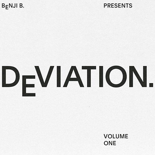 Benji B Presents: Deviation, Vol. 1 von Various Artists