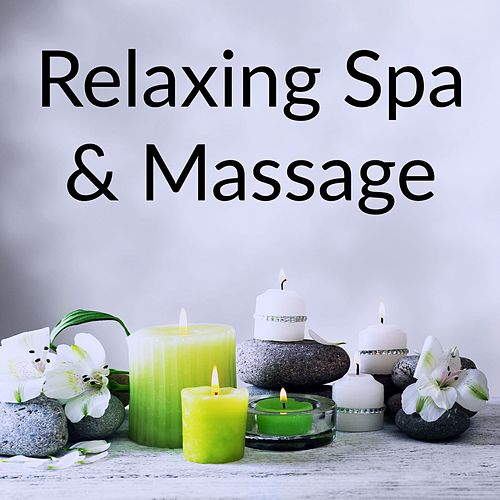 Relaxing Spa & Massage von Best Relaxing SPA Music