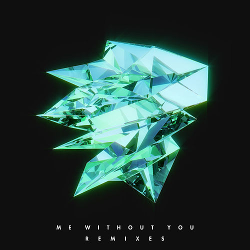 Me Without You (Remixes) by Le Youth