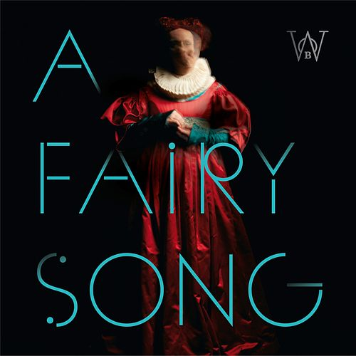 A Fairy Song fra Woods of Birnam