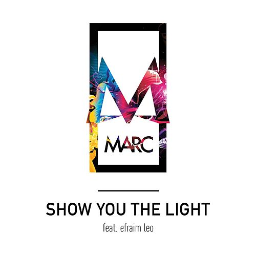 Show You the Light (feat. Efraim Leo) (Acoustic) di Marc