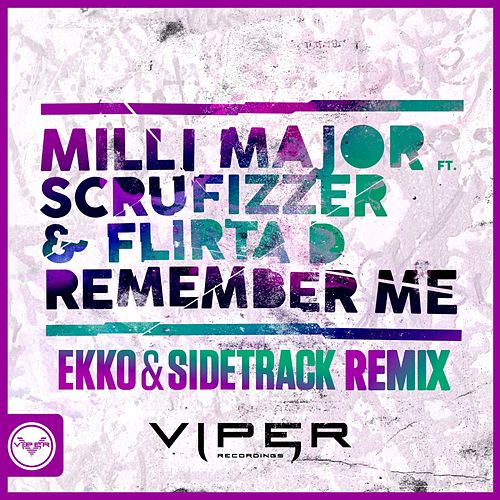 Remember Me (Ekko & Sidetrack Remix) von Milli Major