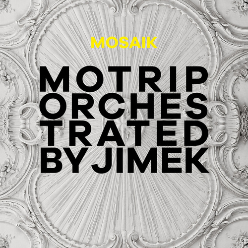 Mosaik (MoTrip Orchestrated By Jimek / Live) by MoTrip