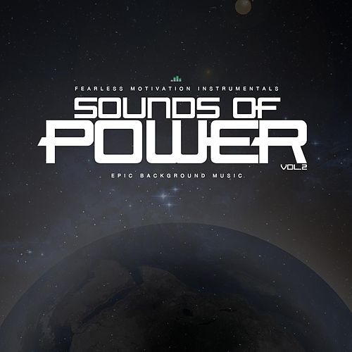 Sounds of Power Epic Background Music (Vol. 2) de Fearless Motivation Instrumentals