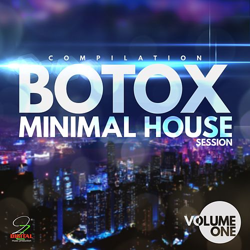 Botox Minimal House Session, Vol. 1 de Various Artists