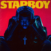 Starboy by The Weeknd