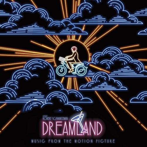 Dreamland (Original Motion Picture Soundtrack) de Various Artists