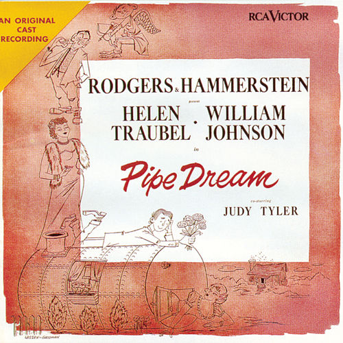 Pipe Dream by Richard Rodgers and Oscar Hammerstein